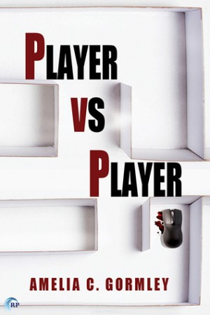 REVIEW:  Player vs. Player by Amelia C. Gormley