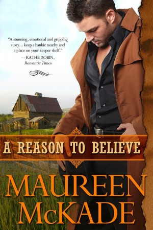 REVIEW:  A Reason to Believe by Maureen McKade