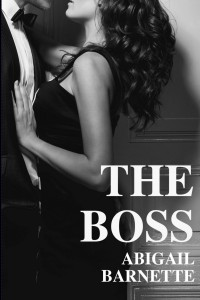 REVIEW:  The Boss (Book 1 in the Boss Series) and The Girlfriend (Book 2 in the Boss Series) by Abigail Barnette