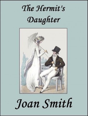 REVIEW:  The Hermit's Daughter by Joan Smith