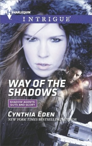 Way of the Shadows (Shadow Agents #8) by Cynthia Eden
