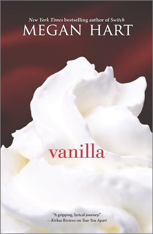 REVIEW:  Vanilla by Megan Hart