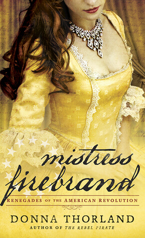 REVIEW:  Mistress Firebrand by Donna Thorland