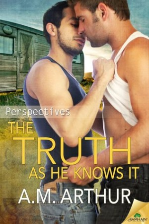 REVIEW:  The Truth As He Knows It by AM Arthur