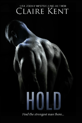 REVIEW:  Hold by Claire Kent