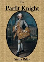 REVIEW:  The Parfit Knight by Stella Riley