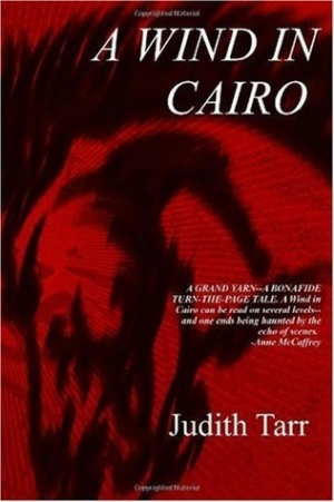 REVIEW:  A Wind in Cairo by Judith Tarr