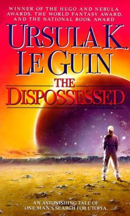 The Dispossessed (Hainish Series) by Ursula K. Le Guin