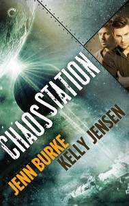REVIEW:  Chaos Station, book one. by Jenn Burke and Kelly Kensen