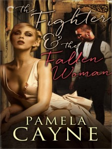 REVIEW:  The Fighter and the Fallen Woman by Pamela Cayne