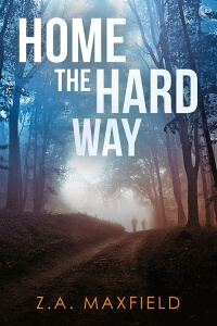 REVIEW:  Home the hard way by ZA Maxfield