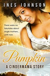 REVIEW:  Pumpkin: a Cindermama Story by Ines Johnson