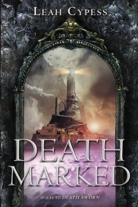 REVIEW:  Death Marked by Leah Cypess