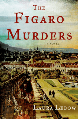 REVIEW:  The Figaro Murders by Laura Lebow