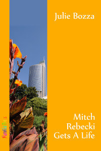 REVIEW:  Mitch Rebecki gets a life by Julie Bozza