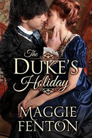 GUEST REVIEW:  The Duke's Holiday by Maggie Fenton