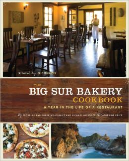 The Big Sur Bakery Cookbook  by Michelle Wojtowicz