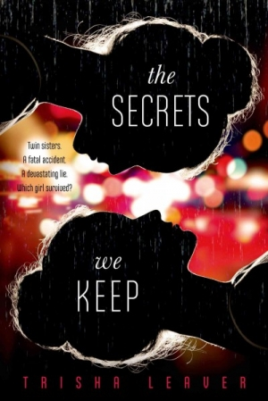 REVIEW:  The Secrets We Keep by Trisha Leaver