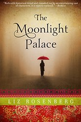 REVIEW:  The Moonlight Palace by Liz Rosenberg