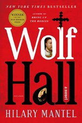REVIEW:  Wolf Hall by Hilary Mantel
