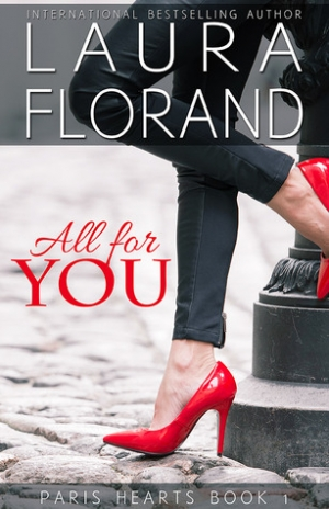 REVIEW:  All for you by Laura Florand