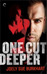 REVIEW:  One Cut Deeper by Joely Sue Burkhart