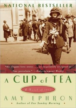 A Cup Of Tea  by Amy Ephron
