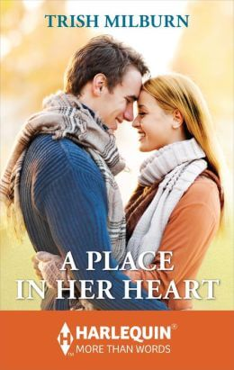 A Place in Her Heart by Trish Milburn