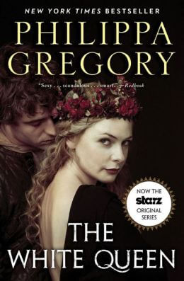 The White Queen (Cousins' War Series #1) by Philippa Gregory