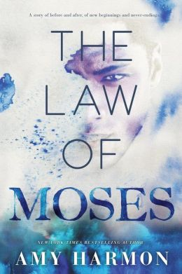 The Law of Moses Amy Harmon