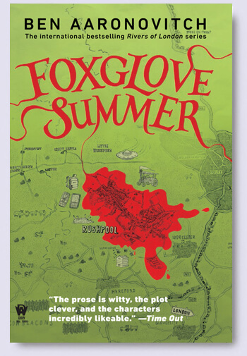 REVIEW:  Foxglove Summer by Ben Aaronovitch