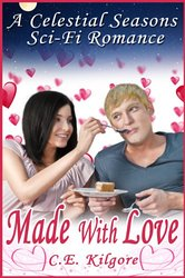 REVIEW:  Made with Love by C.E. Kilgore