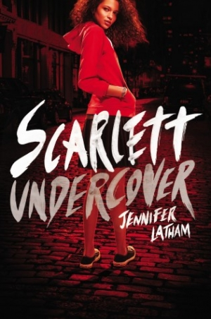REVIEW:  Scarlett Undercover by Jennifer Latham