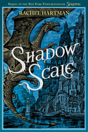 REVIEW:  Shadow Scale by Rachel Hartman