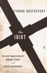JOINT REVIEW:  The Idiot by Fyodor Dostoevsky