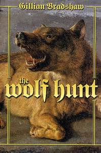 REVIEW:  The Wolf Hunt by Gillian Bradshaw