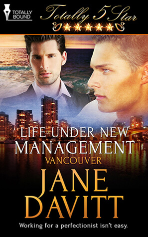 REVIEW:  Life Under New Management (Totally Five Stars) by Jane Davitt