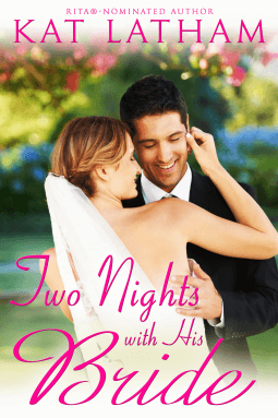 REVIEW:  Two Nights with His Bride by Kat Latham