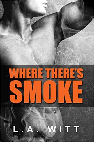 REVIEW:  Where There's Smoke by L.A.Witt