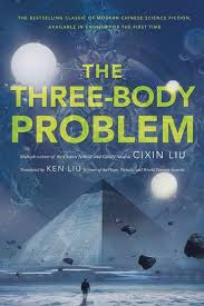 REVIEW:  The Three Body Problem by Cixin Liu
