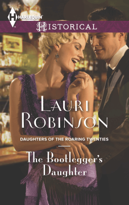REVIEW:  The Bootlegger's Daughter by Lauri Robinson