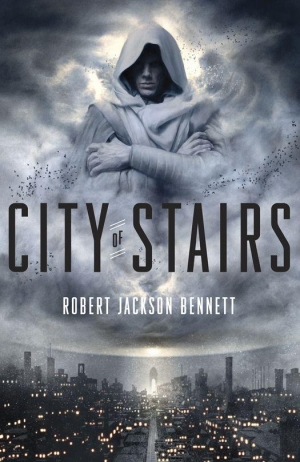 REVIEW:  City of Stairs by Robert Jackson Bennett