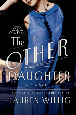 REVIEW:  The Other Daughter by Lauren Willig