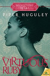 REVIEW:  A Virtuous Ruby by Piper Huguley