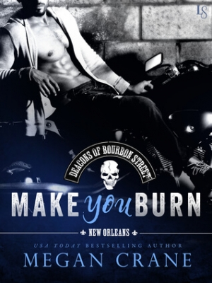 REVIEW:  Make You Burn by Megan Crane