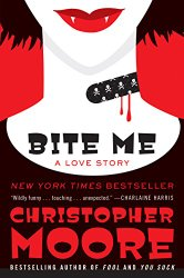 REVIEW:  Bite Me by Christopher Moore