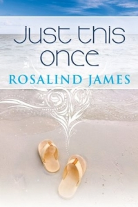 Rosalind James Just This Once