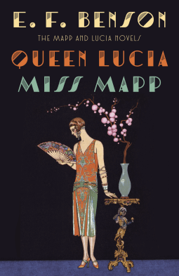 REVIEW:  Queen Lucia & Miss Mapp by E.F. Benson
