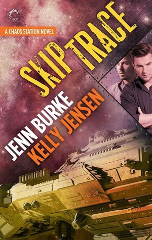 JOINT REVIEW:  Skip Trace by Kelly Jensen & Jenn Burke