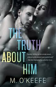 REVIEW:  The Truth About Him by M. O'Keefe